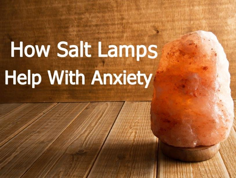 Here's How Salt Lamps Are Helping People With Anxiety