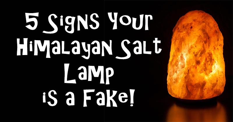 5 Signs Your Himalayan Salt Lamp Is A Fake