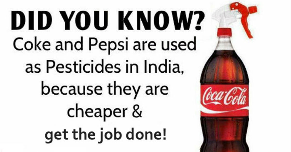 Pepsi And Coca-Cola Used As Pesticide In India Because ...